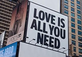 爱是你所需要的户外广告标语